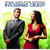 Intolerable Cruelty Soundtrack edition (2003) Audio CD