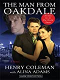 The Man from Oakdale (Thorndike Core) (141041311X) by Coleman, Henry