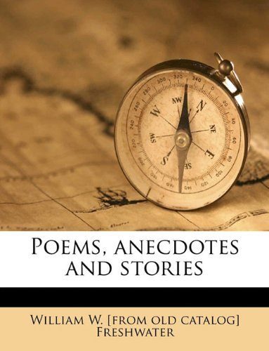 Poems, anecdotes and stories