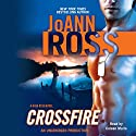 Crossfire Audiobook by Joann Ross Narrated by Coleen Marlo