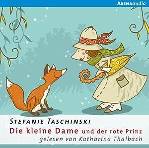 Die kleine Dame und der rote Prinz (Die kleine Dame 2) Hörbuch