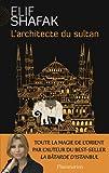 L'architecte du sultan