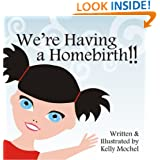 We're Having a Homebirth