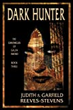 Dark Hunter: The Chronicles of Galen Sword, Book 3