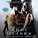 One More Chance: Rosemary Beach, Book 7 (       UNABRIDGED) by Abbi Glines Narrated by Shayna Thibodeaux, Jack DuPont