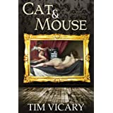 Cat and Mouse ~ Tim Vicary