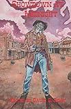 Showdown at Midnight: Tales of Horror & Dark Fantasy From the Weird Weird West edited by David B. Riley