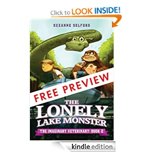 The Lonely Lake Monster - FREE PREVIEW EDITION (The First 5 Chapters) (The Imaginary Veterinary)