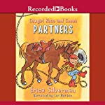 Cowgirl Kate and Cocoa: Partners | Erica Silverman