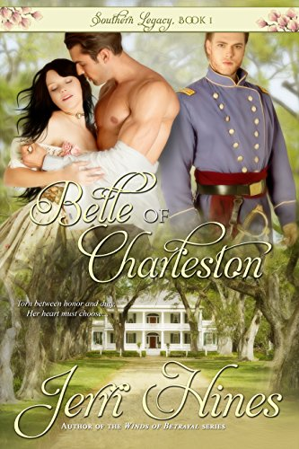Free Kindle Book : Belle of Charleston (Southern Legacy Book 1)
