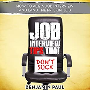 Job Interview Tips That Don't Suck Audiobook