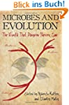 Microbes and Evolution: The World tha...