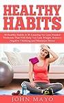 Healthy Habits: 30 Healthy Habits & 3...