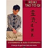 DVD Reiki Tao To Qi VOL 1 - Traitements et Auto-Traitements
