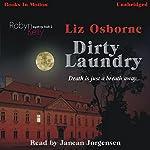 Dirty Laundry: Robyn Kelly Series, Book 2 | Liz Osborne