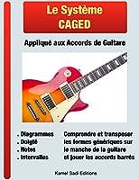 Le Syst�me CAGED Appliqu� aux Accords de Guitare