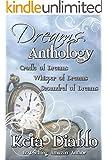 Dreams Anthology (Cradle, Whisper, Scoundrel)
