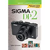 "Sigma DP2 (Magic Lantern Guides)von ""Jason Schneider"""