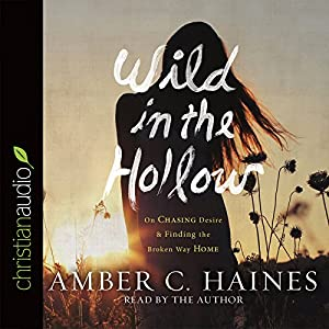 Wild in the Hollow Audiobook