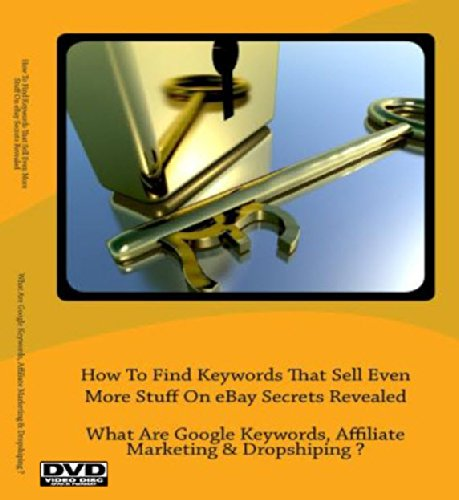 How To Find Keywords That Sell Even More Stuff On Ebay Secrets Revealed ;What Are Google Keywords, Affiliate Marketing & Dropshiping ?