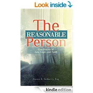 The Reasonable Person- Due Process of Law, Logic, and Faith