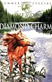 Diamond Charm (Horses of Half Moon Ranch)