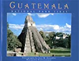 GUATEMALA NATIONAL PARK TIKAL
