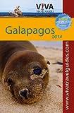 VIVA Galapagos 2014: VIVA Travel Guides Galapagos Islands Guidebook
