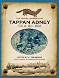 img - for The Travel Journals of Tappan Adney Vol. 2, 1891-1896 book / textbook / text book