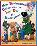 Miss Bindergarten Celebrates the Last Day of Kindergarten (0142410608) by Slate, Joseph