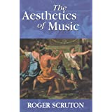 The Aesthetics of Musicby Roger Scruton