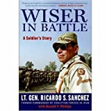 Wiser in Battle: A Soldiers Story