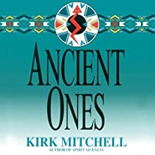 Ancient Ones: An Emmett Parker and Anna Turnipseed Mystery | Livre audio Auteur(s) : Kirk Mitchell Narrateur(s) : Stefan Rudnicki