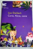 img - for Corre, Alicia, corre book / textbook / text book