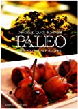 Ultimate Paleo Lunch - Delicious, Quick & Simple Recipes