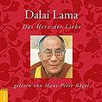 Dalai Lama: Das Herz der Liebe |  N.N.