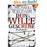 Dein Wille geschehe: Joe O'Loughlins 4. Fall: Psychothriller