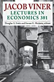img - for Jacob Viner: Lectures in Economics 301 book / textbook / text book