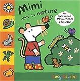 echange, troc Lucy Cousins - Mimi aime la nature