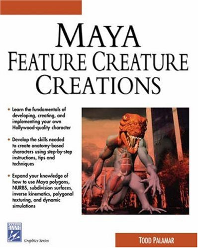 Maya Featuring Creature Creations (Graphics Series)