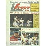 SPORT LUNDI du 28/09/1987 - RECORD DU MONDE POUR PATRICE MARTIN - LES CHAMOIS COURENT TOUJOURS - GP DES NATIONS...