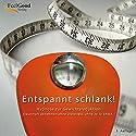 Entspannt Schlank Hörbuch von Annegret Hartmann Gesprochen von: Annegret Hartmann