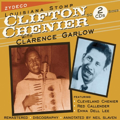 Louisiana Stomp-Clifton Chenier With Clarence