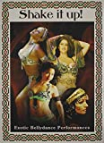 Shake It Up!: Exotic Bellydance Performances
