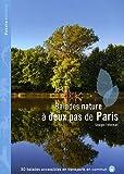 BALADES NATURE DEUX PAS PARIS