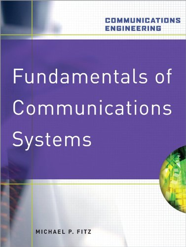 Fundamentals of Communications Systems (Communications...