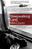 A Sleepwalking Land