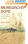 Brunelleschi's Dome: The Story of the...