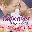 Cupcakes Audiobook by Sean Michael Narrated by Jeff Gelder