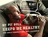"""My Pit Bull Keeps Me Healthy"": The Sula Foundation 2015 Calendar"